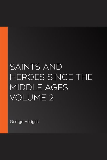 Saints and Heroes Since the Middle Ages Volume 2 - cover