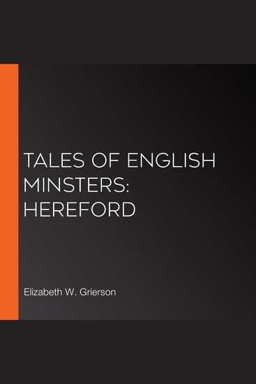 Tales of English Minsters: Hereford - cover