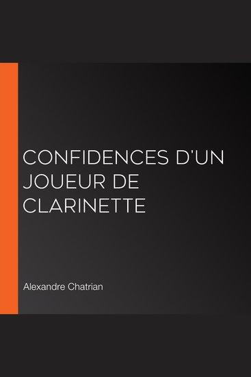 Confidences d'un joueur de clarinette - cover