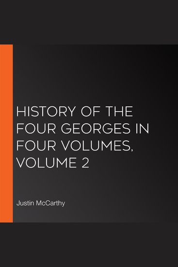 History of the Four Georges in Four Volumes Volume 2 - cover