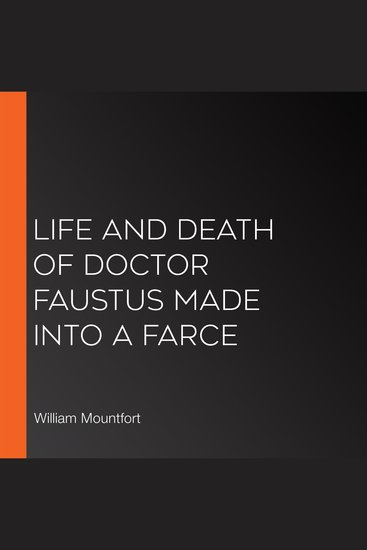 Life and Death of Doctor Faustus Made into a Farce - cover