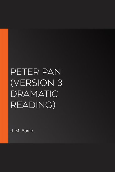 Peter Pan (version 3 Dramatic Reading) - cover