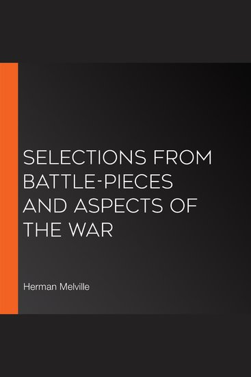 Selections from Battle-Pieces and Aspects of the War - cover