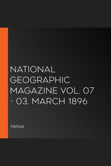 National Geographic Magazine Vol 07 - 03 March 1896 - cover
