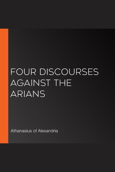 Four Discourses Against The Arians - cover