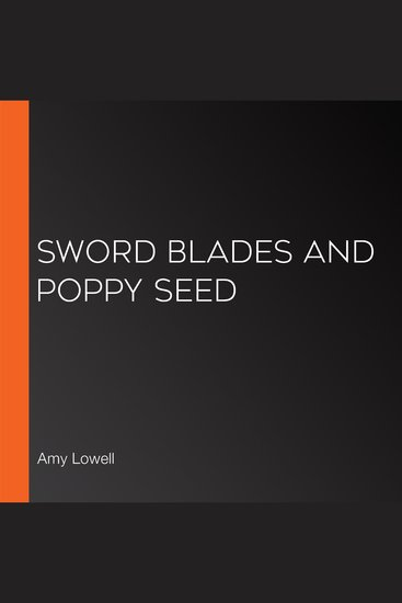 Sword Blades and Poppy Seed - cover