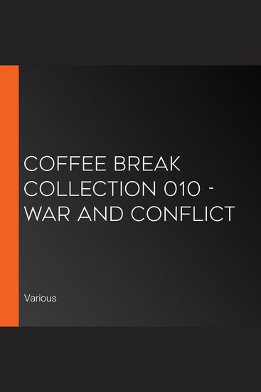 Coffee Break Collection 010 - War and Conflict - cover