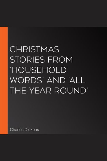 Christmas Stories From 'Household Words' And 'All The Year Round' - cover