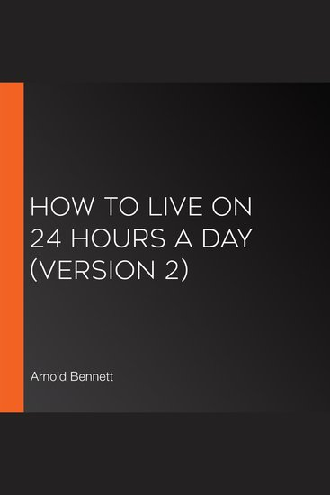 How to Live on 24 Hours a Day (version 2) - cover