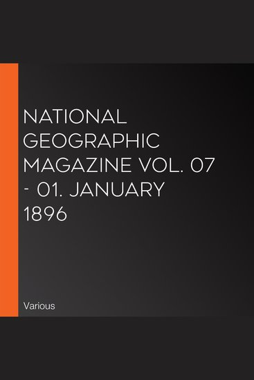 National Geographic Magazine Vol 07 - 01 January 1896 - cover