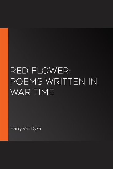 Red Flower: Poems Written in War Time - cover
