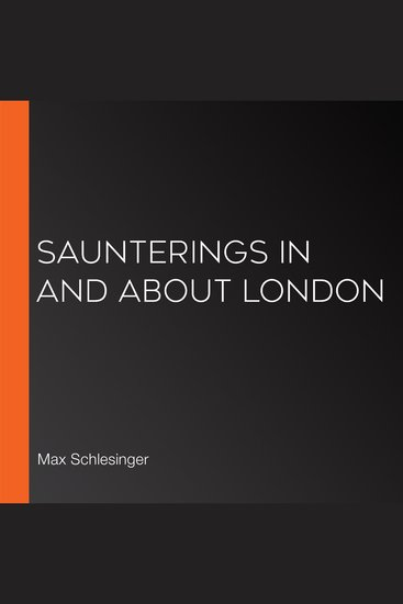 Saunterings In And About London - cover
