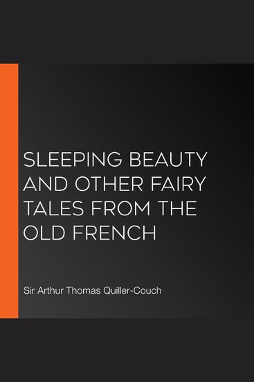Sleeping Beauty and other fairy tales From the Old French - cover