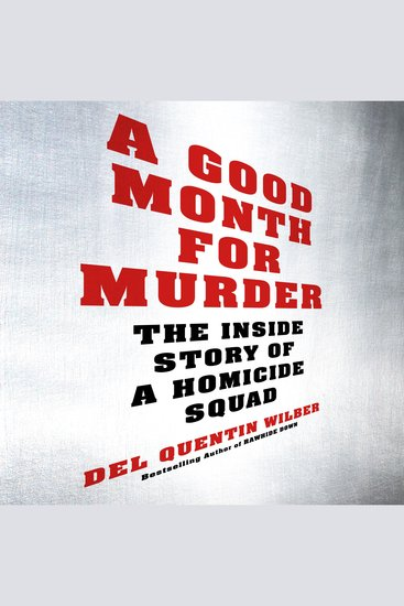 A Good Month for Murder - The Inside Story of a Homicide Squad - cover