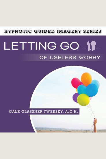 Letting Go of Useless Worry - cover
