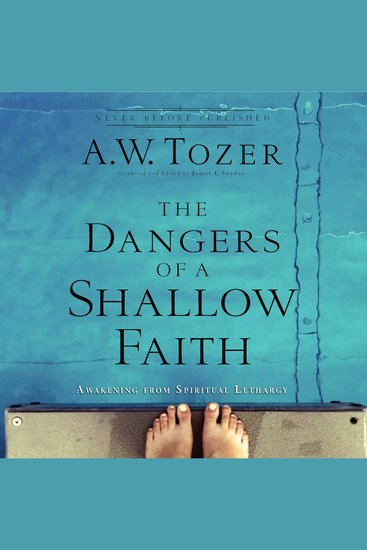 The Dangers of a Shallow Faith - Awakening from Spiritual Lethargy - cover