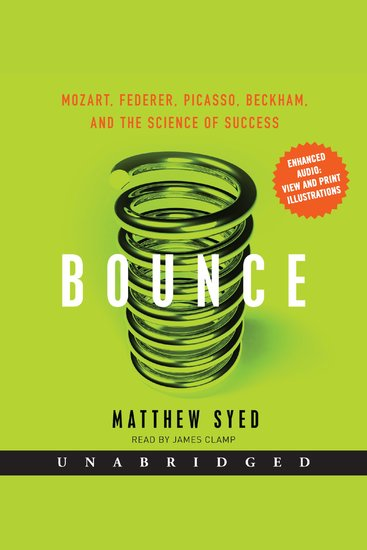Bounce - Mozart Federer Picasso Beckham and the Science of Success - cover