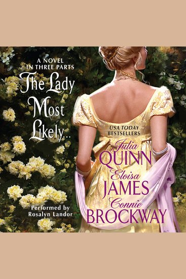 The Lady Most Likely - A Novel in Three Parts - cover