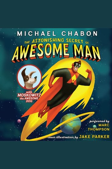 The Astonishing Secret of Awesome Man - cover