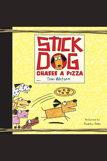Stick Dog Chases a Pizza - cover