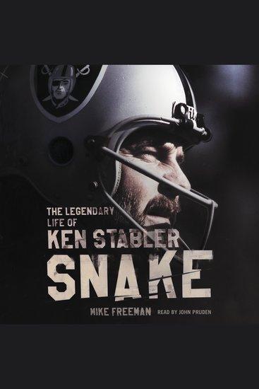 Snake - The Legendary Life of Ken Stabler - cover