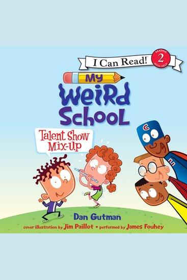 My Weird School: Talent Show Mix-Up - cover