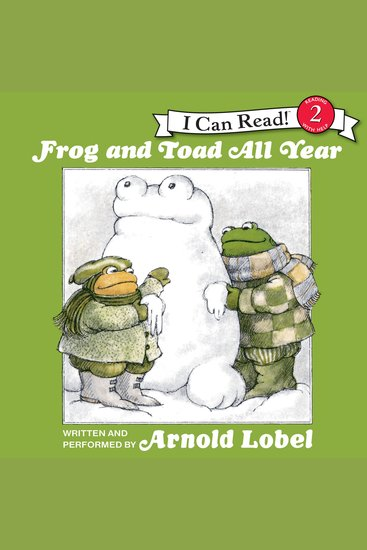 Frog and Toad All Year - I Can Read! Beginning Reading Level 2 - cover