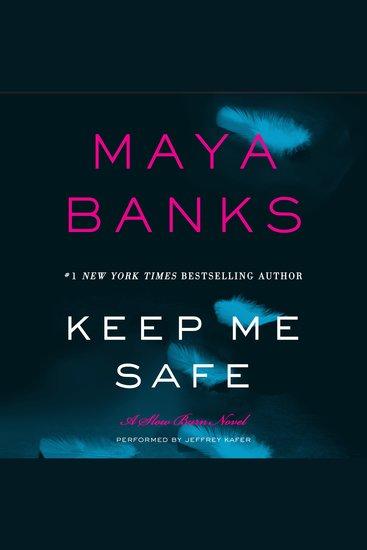 Keep Me Safe - A Slow Burn Novel - cover