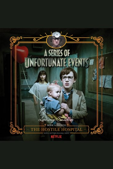 Series of Unfortunate Events #8: The Hostile Hospital - cover