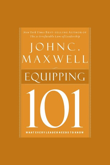 Equipping 101 - What Every Leader Needs to Know - cover