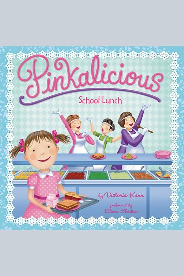 Pinkalicious: School Lunch - cover