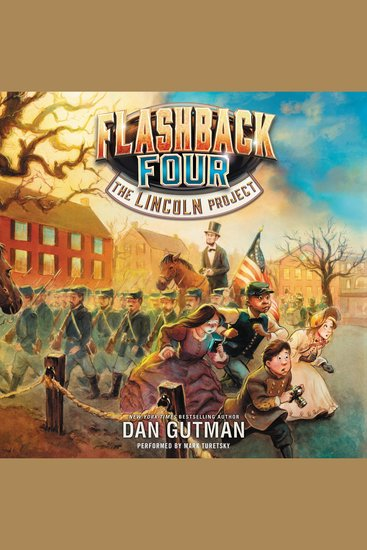 Flashback Four #1 The: The Lincoln Project - cover