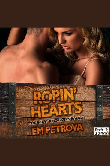 Ropin' Hearts - The Boot Knockers Ranch #4 - cover
