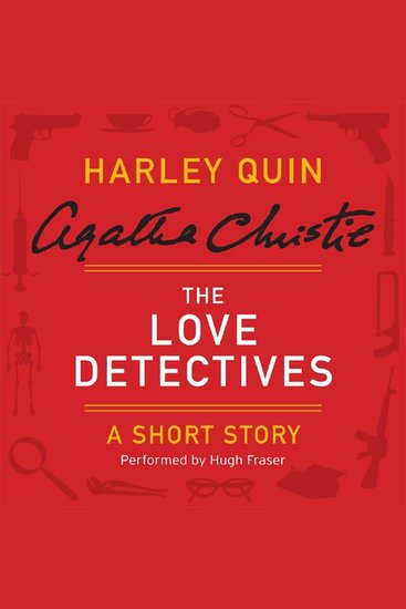 The Love Detectives - A Harley Quin Short Story - cover