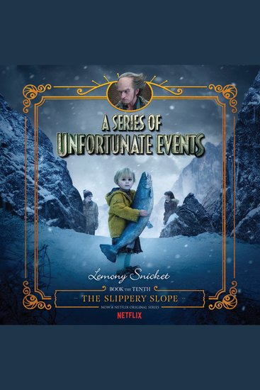 Series of Unfortunate Events #10: The Slippery Slope - cover