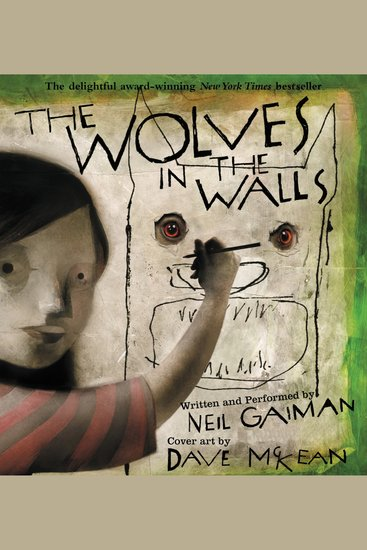 The Wolves in the Walls - The Neil Gaiman Audio Collection - cover