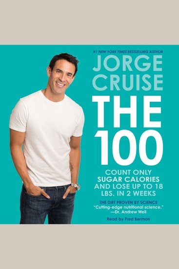 The 100 - Count Only Sugar Calories and Lose Up to 18 Lbs in 2 Weeks - cover