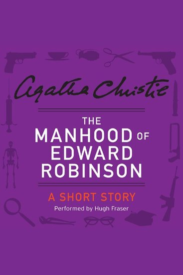 The Manhood of Edward Robinson - A Short Story - cover