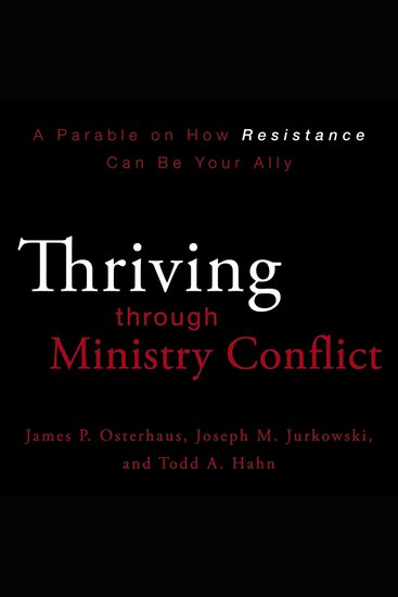 Thriving through Ministry Conflict - By Understanding Your Red and Blue Zones - cover