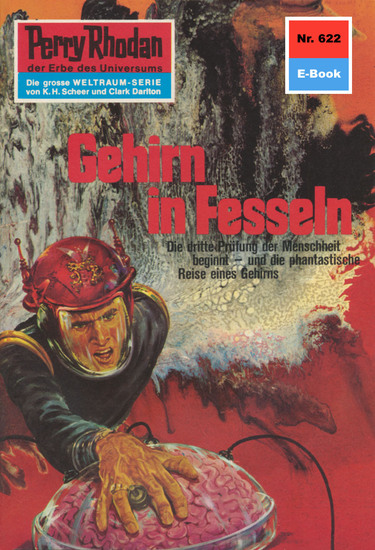 "Perry Rhodan 622: Gehirn in Fesseln - Perry Rhodan-Zyklus ""Das kosmische Schachspiel"" - cover"