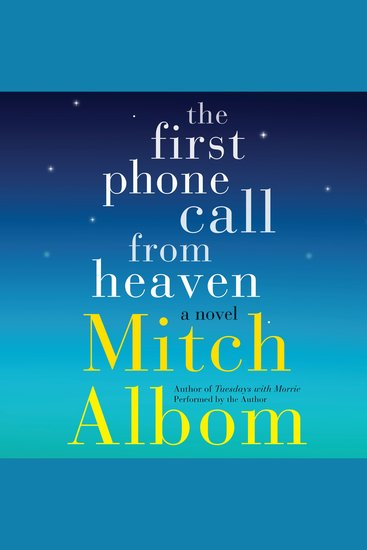 The First Phone Call From Heaven - A Novel - cover