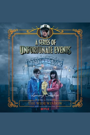 Series of Unfortunate Events #3: The Wide Window - cover