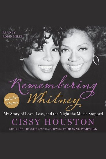 Remembering Whitney - A Mother's Story of Life Loss and the Night the Music Stopped - cover