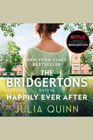 Bridgertons The: Happily Ever After - cover