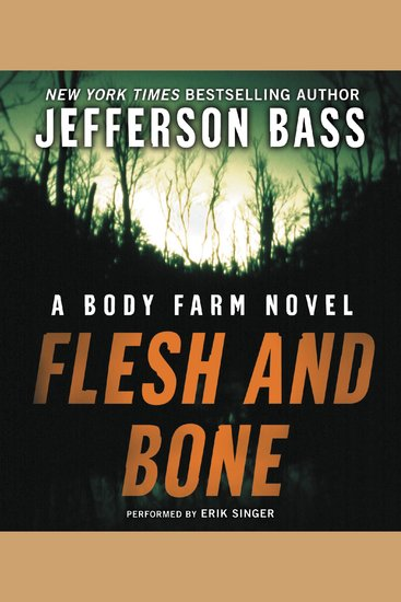 Flesh and Bone - A Body Farm Novel - cover
