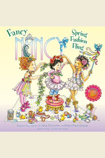 Fancy Nancy: Spring Fashion Fling - cover