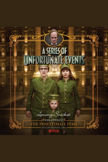 Series of Unfortunate Events #12: The Penultimate Peril - cover