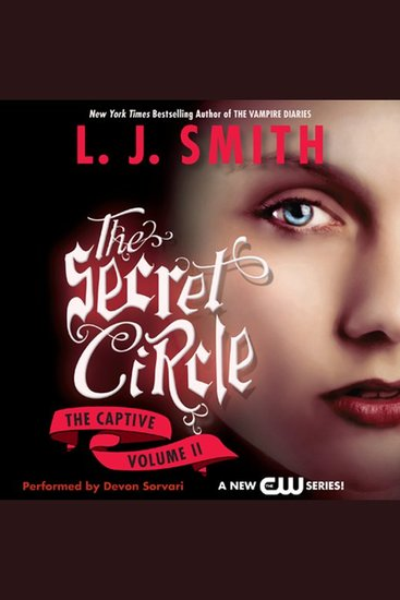 Secret Circle Vol II: The Captive - cover
