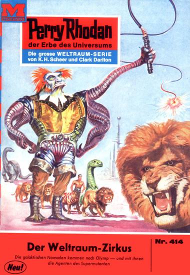 "Perry Rhodan 414: Der Weltraum-Zirkus (Heftroman) - Perry Rhodan-Zyklus ""Die Cappins"" - cover"