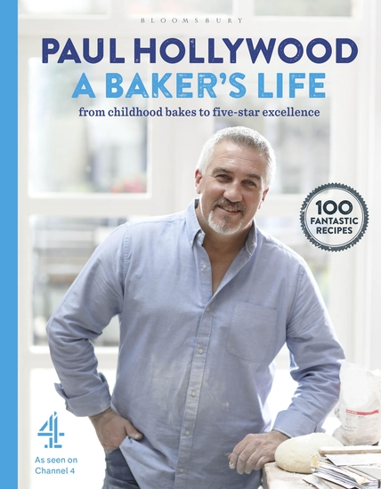 A Baker's Life - 100 fantastic recipes from childhood bakes to five-star excellence - cover